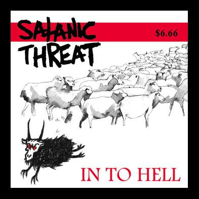 Satanic Threat - In To Hell [re-release]