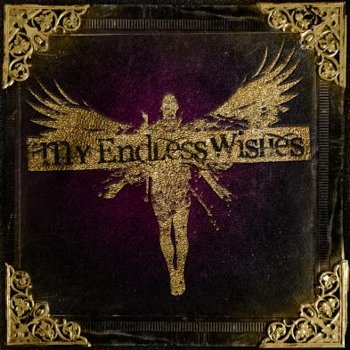 My Endless Wishes - My Endless Wishes