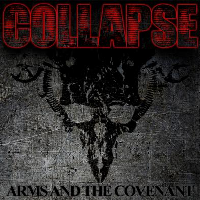Collapse - Arms And The Covenant