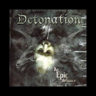 Detonation - An Epic Defiance