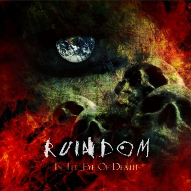 Ruindom - In The Eyes of Death