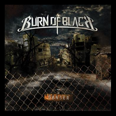 Burn of Black - Danger [ep]