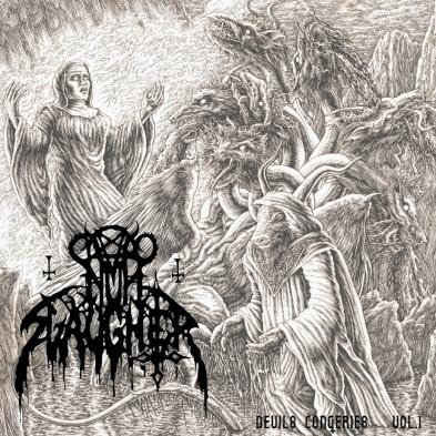 Nunslaughter - The Devils Congeries Vol. 1