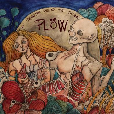 Plöw - No Highness Below The Crown