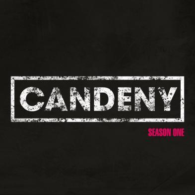 Candeny - Season One