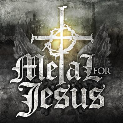 Metal for Jesus - Metal for Jesus