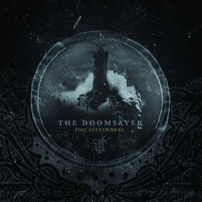 The Doomsayer - Fire Everywhere