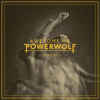 Awesome Mr. Powerwolf - Wake Up