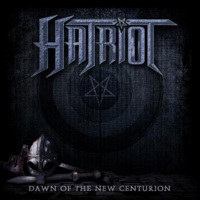 Hatriot - Dawn Of The New Centurion