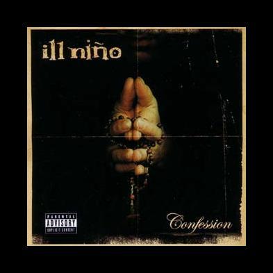 Ill Niño - Confession