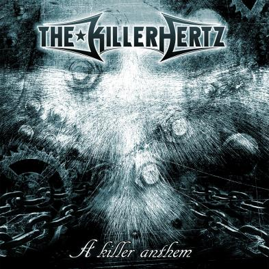 The Killerhertz - A Killer Anthem