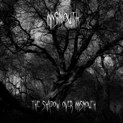 Innsmouth - The shadow over Innsmouth