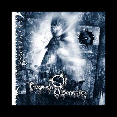 Fragments Of Unbecoming - Skywards - A Sylphe's Ascension