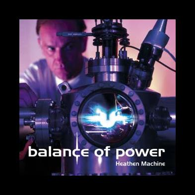 Balance Of Power - Heathen Machine