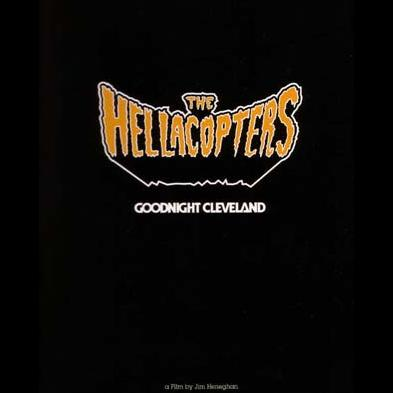 The Hellacopters - Goodnight Cleveland
