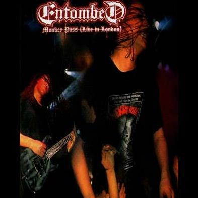 Entombed - Monkey Puss - Live In London