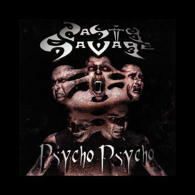 Nasty Savage - Psycho Psycho