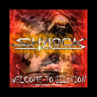 Shylock - Welcome To Illusion