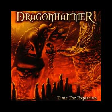 Dragonhammer - Time For Expiation