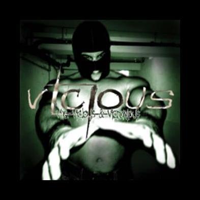 Vicious - Vile, Vicious & Victorious