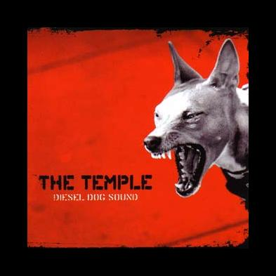 The Temple - Diesel Dog Sound