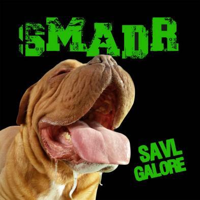 SMADR - Savl galore