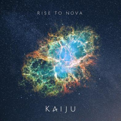 Kaiju - Rise to Nova