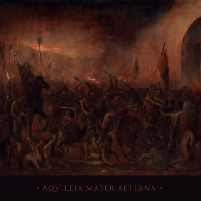 Gates of Doom - Aquileia Mater Aeterna