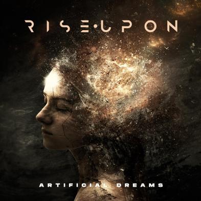 Rise Upon - Artificial Dreams