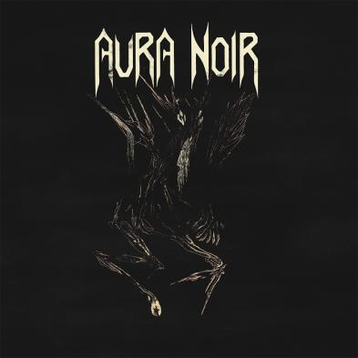 Aura Noir - Aura Noir