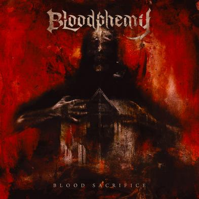 Bloodphemy - Blood Sacrifice