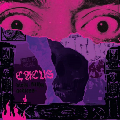 Cacus - Dirty Filthy Godless