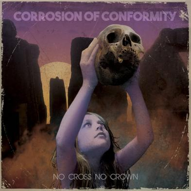 Corrosion of Conformity - No Cross No Crown