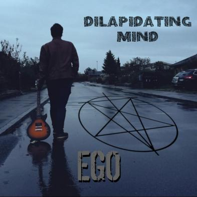 Dilapidating Mind - EGO