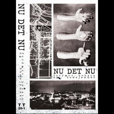 Fordærv/Kokain/Bonejammer - Nu Det Nu