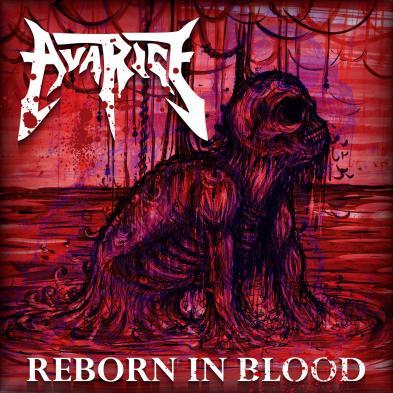 Avarice - Reborn In Blood