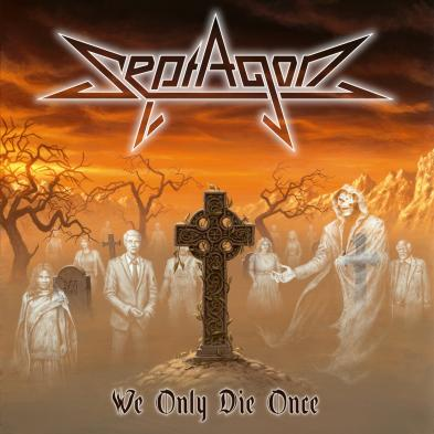 SEPTAGON - We Only Die Once