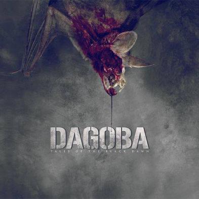 Dagoba - Tales of the Black Dawn