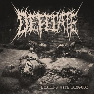 Defecate - Beating with Disgust