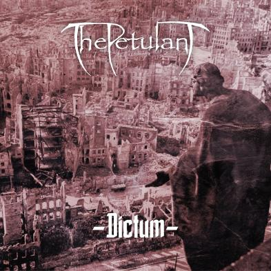 The Petulant - Dictum