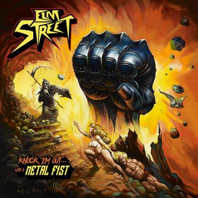 Elm Street - Knock 'Em Out…With A Metal Fist
