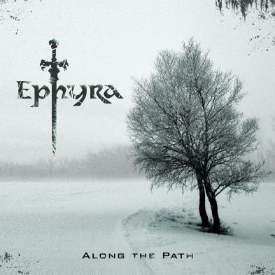 Ephyra - Along The Path