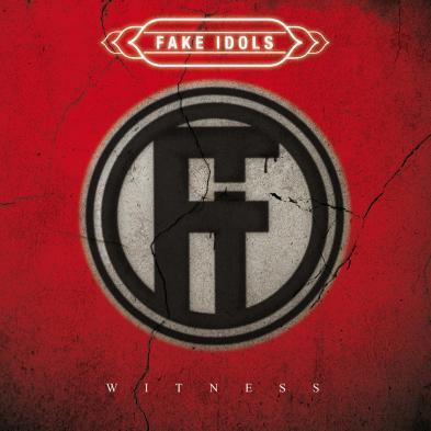 Fake Idols - Witness