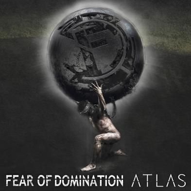 Fear of Domination  - Atlas