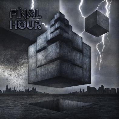 Final Hour - Final Hour
