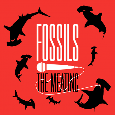 Fossils - The Meating