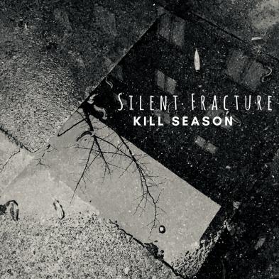 Silent Fracture - Kill Season