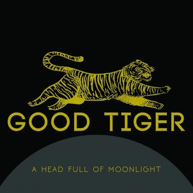 Good Tiger - A Headful Of Moonlight