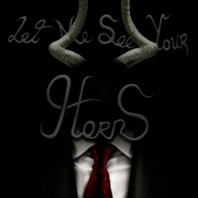 Horns - Let Me See Your Horns