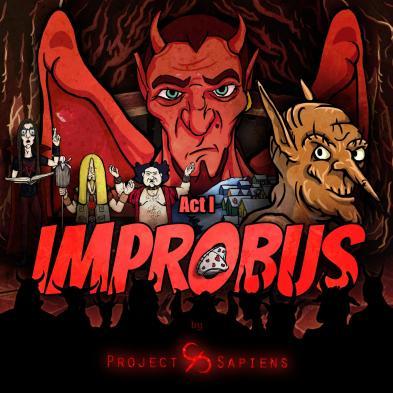 Project Sapiens - Improbus Act 1
